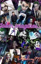 Joker imagines... by misscherry777