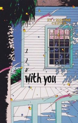 ▼ j.jk | with you
