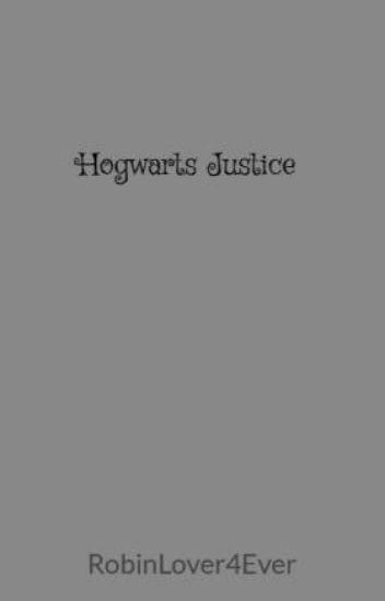 Hogwarts Justice
