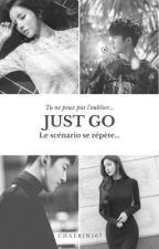 Just Go by ChaeRin567