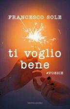 Ti voglio bene | Francesco Sole by sighmarijxa