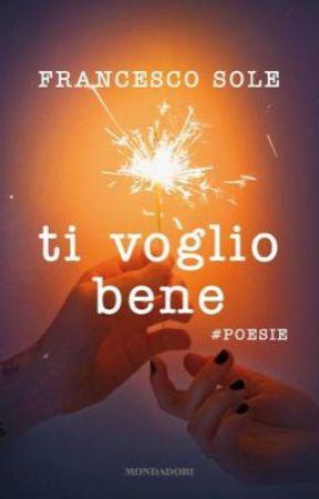Ti voglio bene   Francesco Sole by sighmarijxa