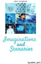 BTS J.JK Imagines & Scenarios • COMPLETED • by Army_sBTS