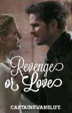 Revenge Or Love ? ||CaptainSwan by captainswanslife