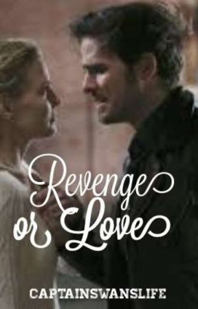 Revenge Or Love ? ||CaptainSwan by captainswanslife