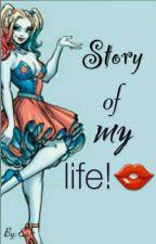 Story of my life!👄 by MaiaUchiha6