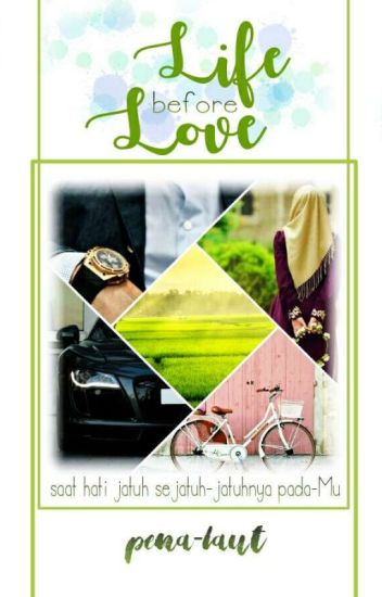 Life Before Love [The LifeLove Series #1]