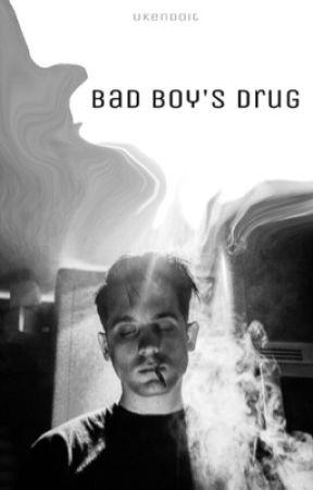 Bad Boy's Drug by ukendoit