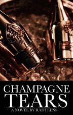 Champagne Tears  by radteens