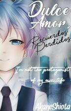 Dulce amor, Recuerdos perdidos (Mprg) by AkaneShiota