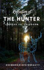 Reflection of the Hunter: Legolas vs. Celegorm by SheWhoArisesinBeauty