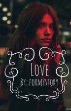 Love by formystory