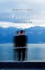 FEARLESS (Tome 2) by valentine-dg