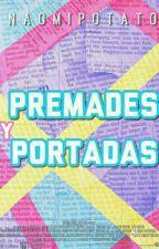 Premades Y Portadas  by -sadgxrl