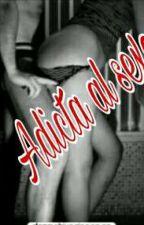 Adicta al sexo by _paaulaagomez_