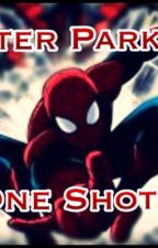 Peter Parker x Reader One Shots by A10iceskater