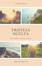 Tristeza Oculta by SuzanyKelly