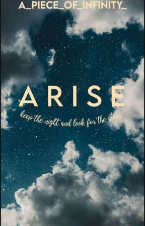 ARISE by A_piece_of_infinity