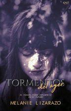 Tormentos del ayer by MelanieLizarazo