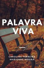 PALAVRA VIVA by carolantaao