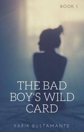 The Bad Boy's Wild Card by Yarikbmte
