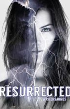 Resurrected (Under MAJOR reconstruction) by Writersaurus