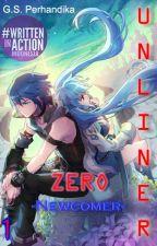Unliner Zero -Newcomer- by GabyChandra6