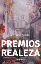 Premios Realeza by RoyaltyEmpireEdit