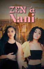 Zen & Nani by Hot_topic_jada
