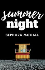 Summer Night | ✓ by sephoramccall