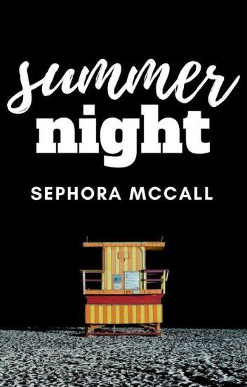 Summer Night | ✓