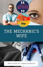 The Mechanic's Wife by ummyasmeen