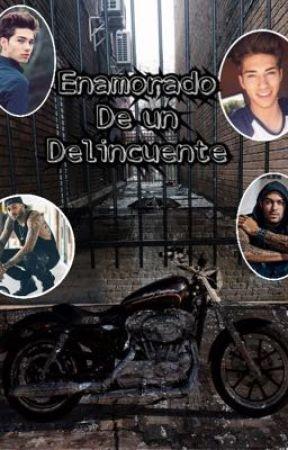 Enamorado de un delincuente by Ilovewolfss