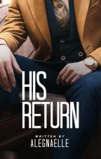 His Return by alegnaelle
