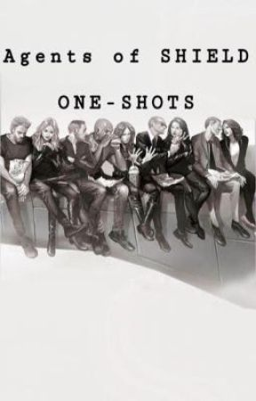 Agents of SHIELD - One-Shots by itslemoi