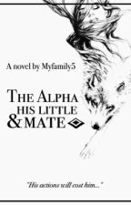 The alpha and his little mate by myfamily5