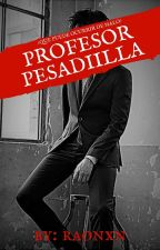 •Profesor Pesadilla•☠ by -Raonxn