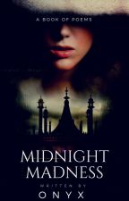 Midnight Madness by -arae-
