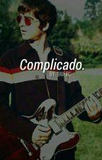 Complicado →Noel Gallagher← by 19Weird