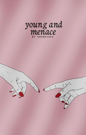 young and menace. oc book by kwonhyukz