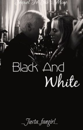 Black And White by _Justa_fangirl_
