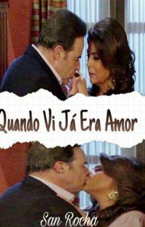 Quando Vi Já Era Amor by San_Japa