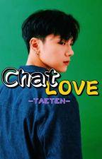 Chat Love || TAETEN(ÇEVİRİ) by 1394mama95