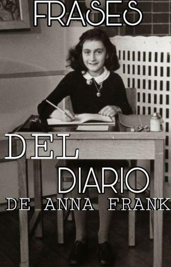 Frases Del Diario De Ana Frank Lucy Wattpad