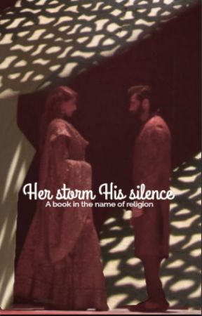 Her Storm His Silence by rediculous_xx