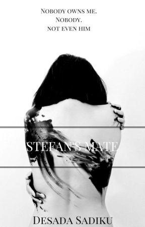 Stefan's Mate by DesadaSadiku