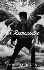 El Reencuentro by Misyharrison