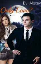 Only Love? (Jordan Parrish) [Teen Wolf] by Alexavalis
