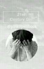 21st Century Girls - jjk (Concluída) by pinkopenbook