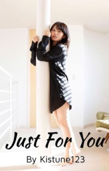Just For You (Rikako x Fem! Reader) [#Wattys 2018]